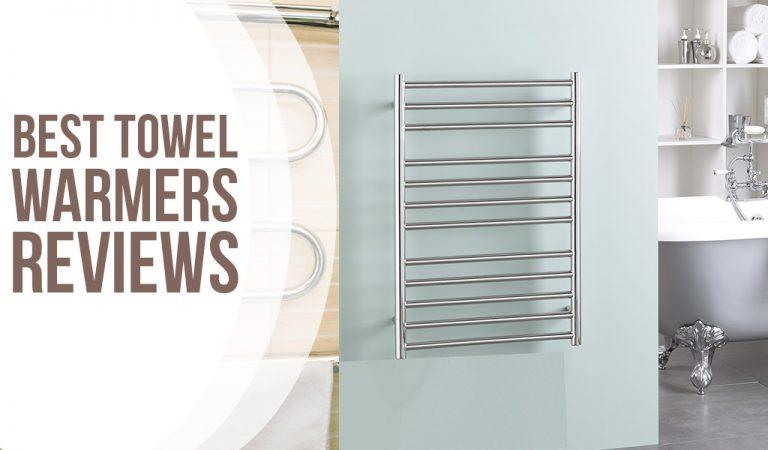 Best Towel Warmers Reviews